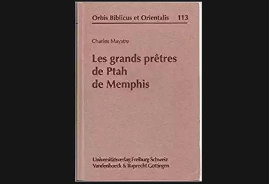 Pdf: Maystre, Charles (1992). Les grands prêtres de Ptah de Memphis.