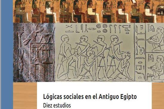 PDF: Lógicas sociales en el Antiguo Egipto. Diez estudios. Marcelo Campagno